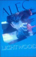 Lies Alec Lightwood y tu by BrendaAvendaoTarazon