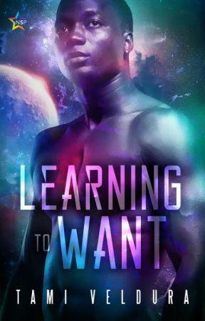 Learning To Want by tamiveldura