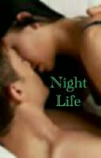 Night Life SPG [ONE SHOT] by ChRiStInAismeee