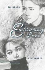 Embracing Love by Fujoshi6471