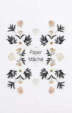 Paper Mâché (TÜRKÇE) by Benbeniyerim