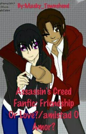 (En Arreglo) AC Fanfic: Friendship Or Love?/amistad O Amor? by Masky_Townshend