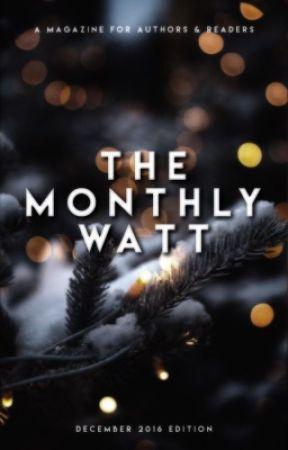 The Monthly Watt - December 2016 Issue by TheMonthlyWatt