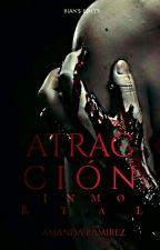 Atracción Inmortal.  by Amanda-isa02