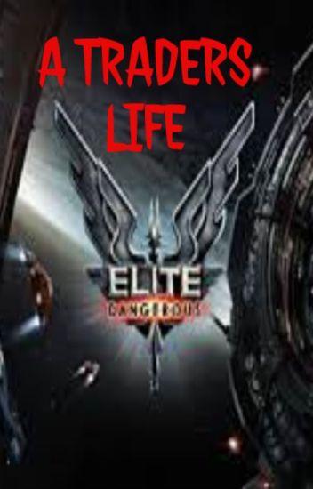 Elite Dangerous: A Traders Life