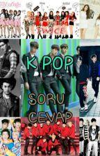 ☆K-pop☆ Soru/Cevap  by Simay_eylul_88