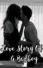 Love Story Of A Badboy! by Tanisha012