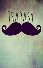 Trapasy by Men0_Priezvisk0