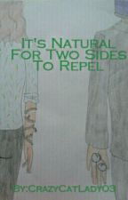 It's Natural For Two Sides To Repel (Magneto Love Story) DISCONTINUED by CrazyCatLady03