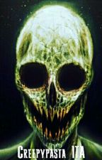 Creepypasta ITA by Horrorcreepyshow