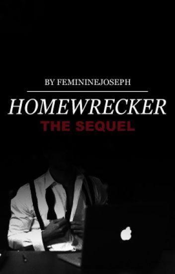 homewrecker 2: the sequel - joshler