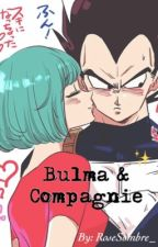Bulma & Compagnie  by Rose_Sombre