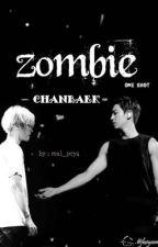 Zombie {chanbaek} by real_pcy4