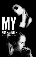 My Kryptonite (Supercorp)  by _CamzJergui97