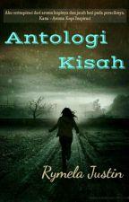 Antologi Kisah by rymelajustin
