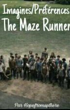 Imagine/Préférence The Maze Runner by Hopefromupthere