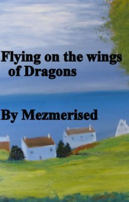Flying on the wings of Dragons - Book 2, The Porth Kerensa Series