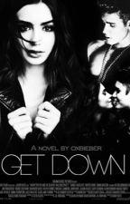Get Down || Justin Bieber. by oxbieber