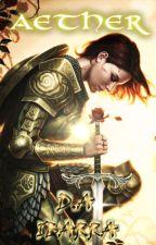 Aether: La senda de los valientes  by Alexander_Overlord