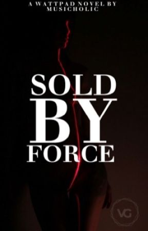 Sold By Force (GxG) by Musicholic
