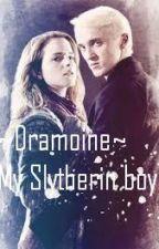~Dramoine~ My Slytherin boy by Kirala15