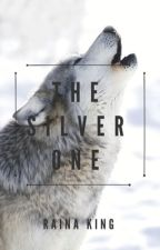 The Silver One | Book 1 by Celestwolf