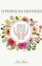 O Poder Da Gratidão by IanEmcee