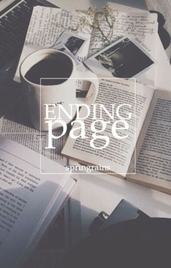 Ending Page // One Shot