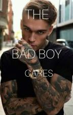 The Bad Boy Cares by SheriHowell