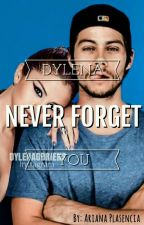 Dylena||Never Forget You|| by arianaplas