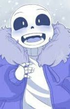 AU Sans x Reader by NehaoNyanChan