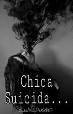 Chica suicida [Próximamente]  by LuchiiPiuselli07