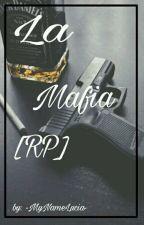 Mafia [RP] by -VivaArgPapuh7u7-