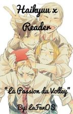 Haikyuu x reader by LaFandOS
