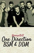 One Direction Bsm and Ddm by kamryndeja