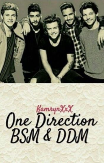 One Direction Bsm and Ddm