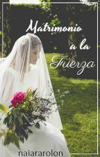 matrimonio a la fuerza (Christopher Velez) by naiararolon