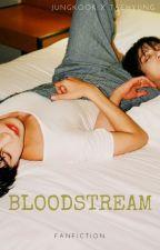 BLOODSTREAM (vkook) by Tamirum