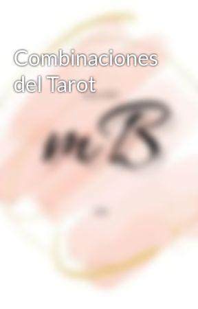 Combinaciones del Tarot by en-rHed-ando