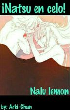 """""""Natsu En Celo"""" by Arki-Chan"""