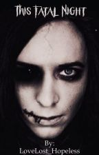 This Fatal Night {Ricky horror story} by LoveLost_Hopeless