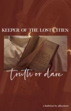 Keeper of the Lost Cities: Truth or Dare by teamkeeper2005