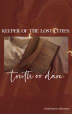 Keeper of the Lost Cities: Truth or Dare by missmoonlarkk