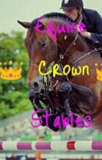 Equine Crown Stables(Roleplay) by -Make_A_Wish-