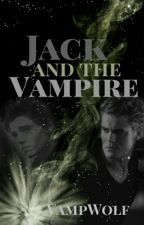Jack and the Vampire [BoyxBoy] by bloodandfullmoon