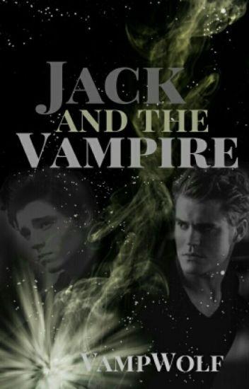 Jack and the Vampire [BoyxBoy]