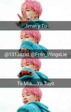 Tu...Mía...Yo Tuyo (JIMIN Y TU) BTS by Fr4n_WingsLie