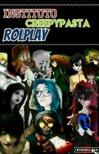 Instituto Creepypasta - Rolplay | ABIERTO  by XxSCT_GSxX