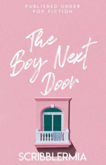 The Boy Next Door (Completed)  sc 1 st  Wattpad & The Boy Next Door (Completed) - Scribbler Mia - Wattpad