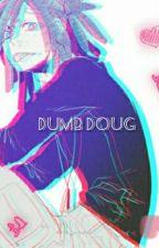Gangsta: Dumb Doug X Reader by Whimsicalmaiden